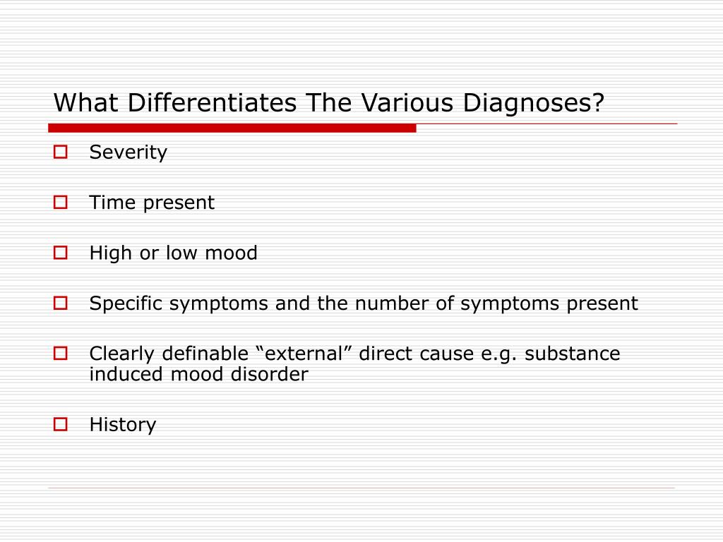 What Differentiates The Various Diagnoses?