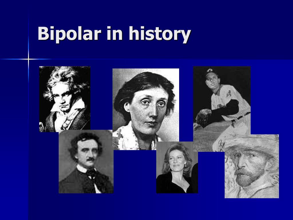 Bipolar in history
