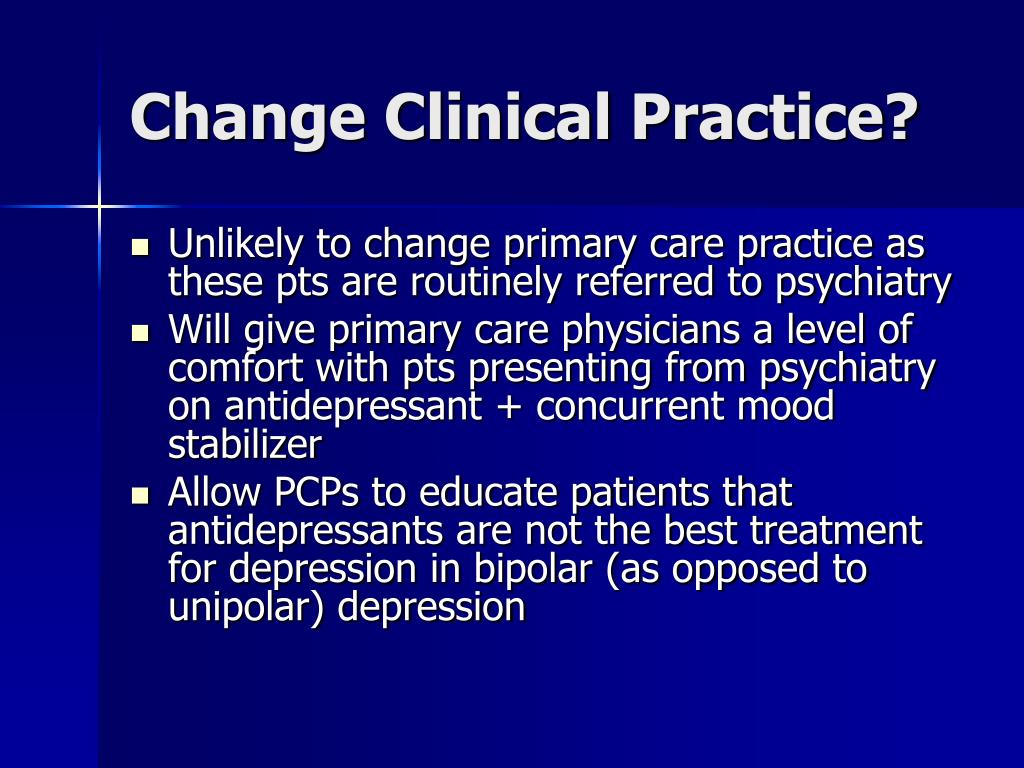 Change Clinical Practice?