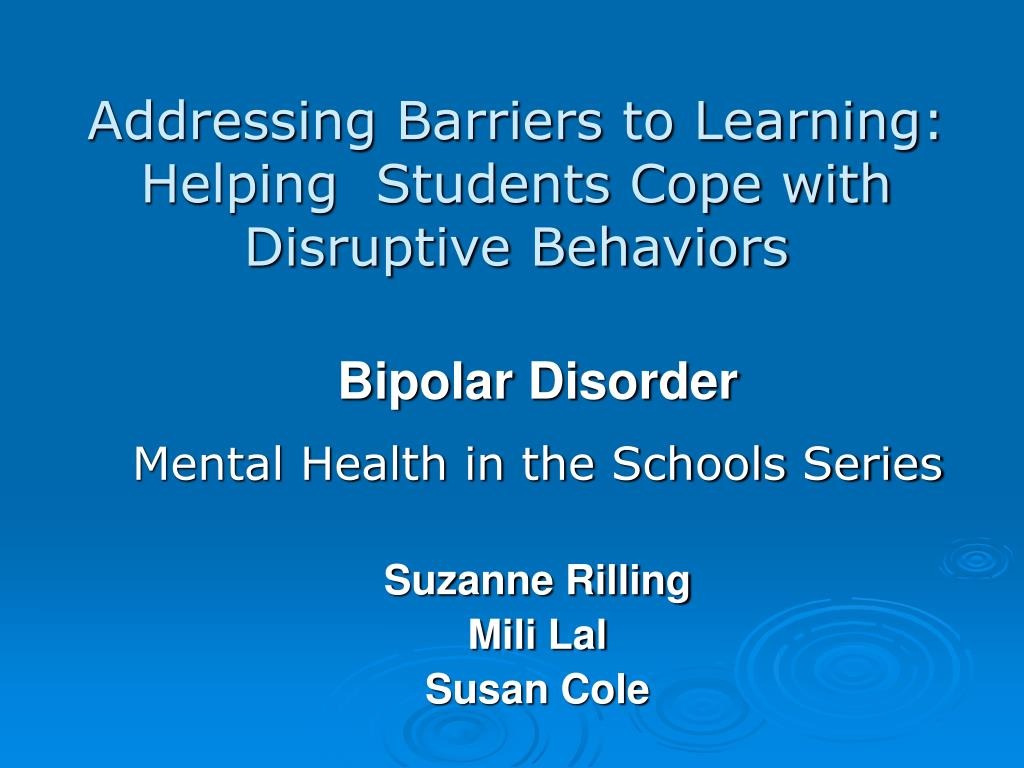 addressing barriers to learning helping students cope with disruptive behaviors l.