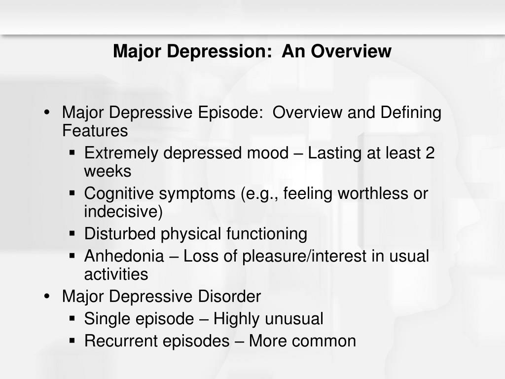 Major Depression:  An Overview
