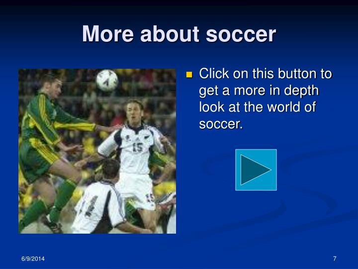 More about soccer