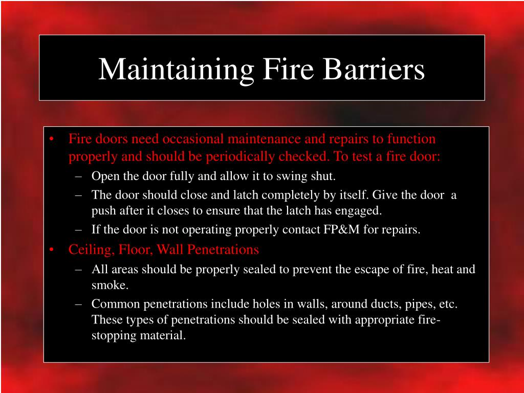 Maintaining Fire Barriers