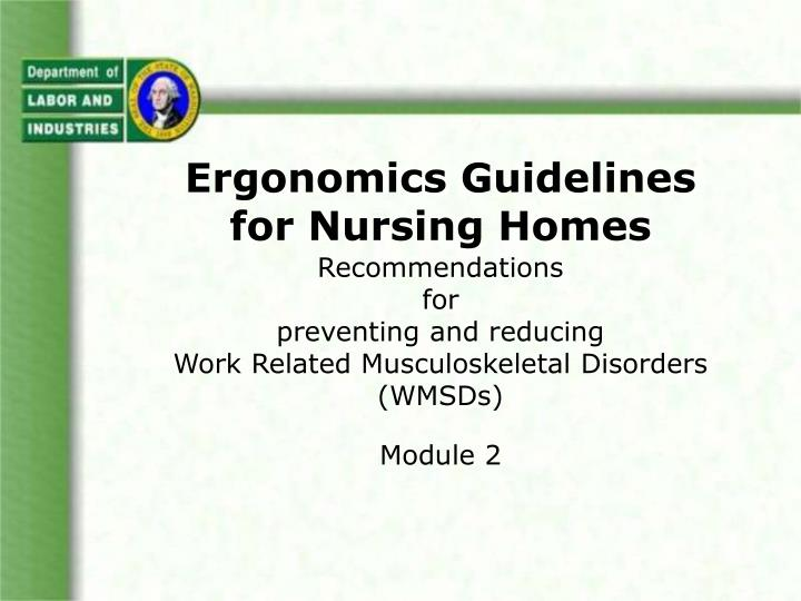 Ergonomics guidelines for nursing homes