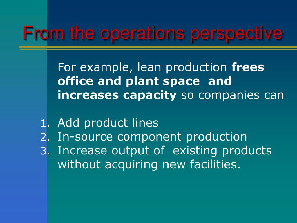 From the operations perspective