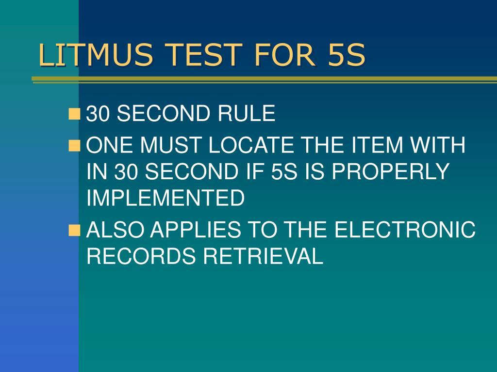 LITMUS TEST FOR 5S