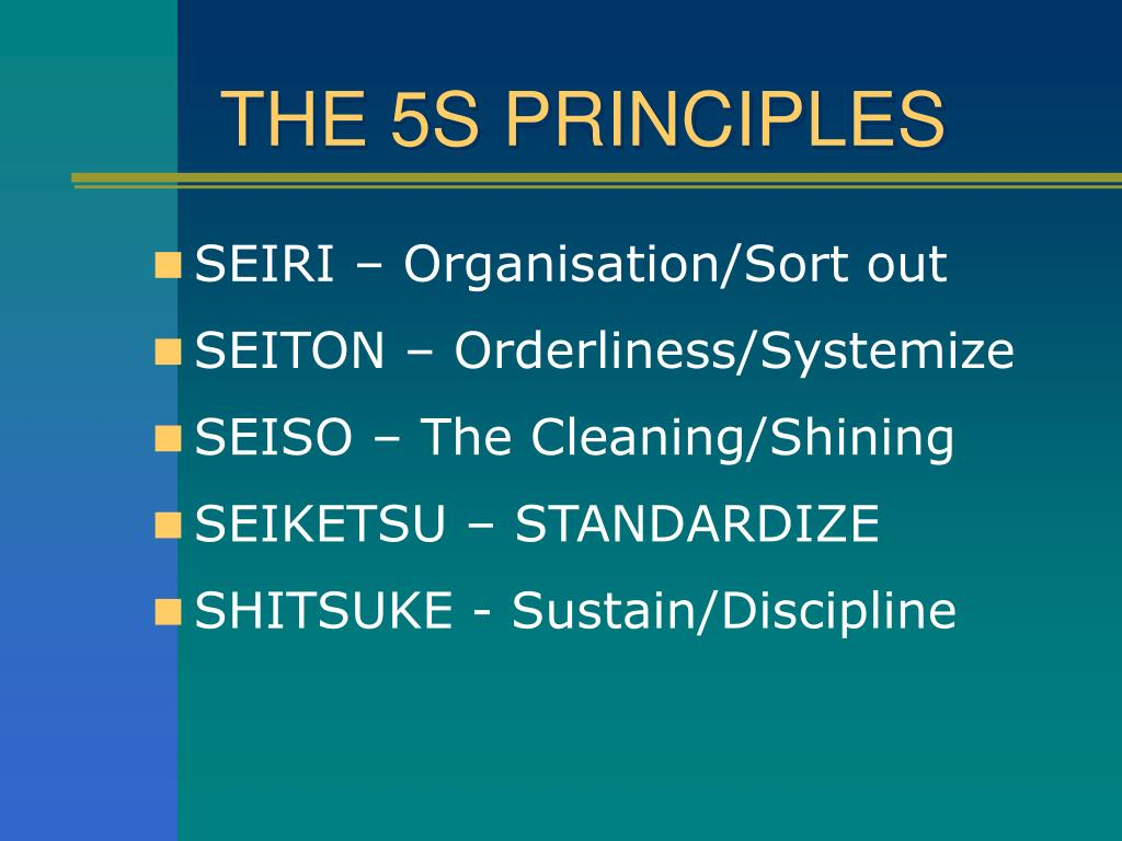 THE 5S PRINCIPLES