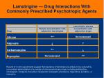 lamotrigine drug interactions with commonly prescribed psychotropic agents