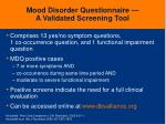 mood disorder questionnaire a validated screening tool