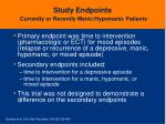 study endpoints currently or recently manic hypomanic patients