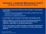 summary landmark maintenance trial d currently or recently depressed patients