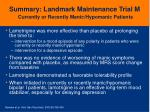 summary landmark maintenance trial m currently or recently manic hypomanic patients