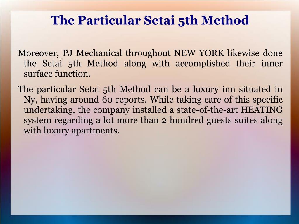 The Particular Setai 5th Method