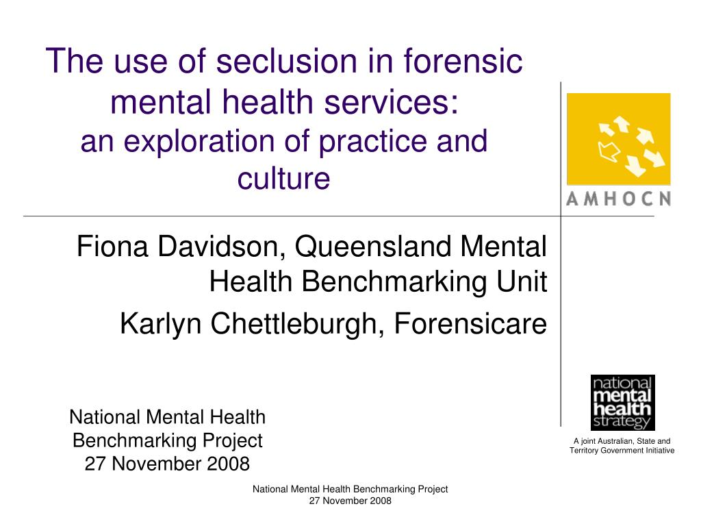 the use of seclusion in forensic mental health services an exploration of practice and culture l.
