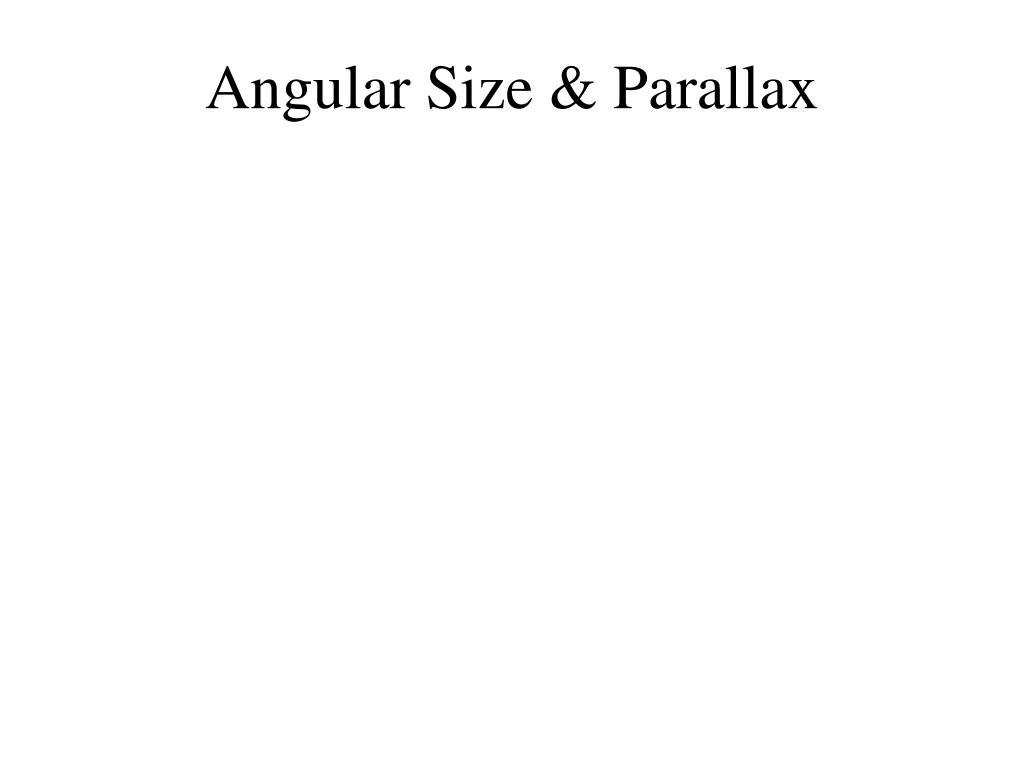 angular size parallax l.