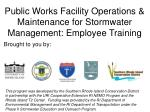 public works facility operations maintenance for stormwater management employee training
