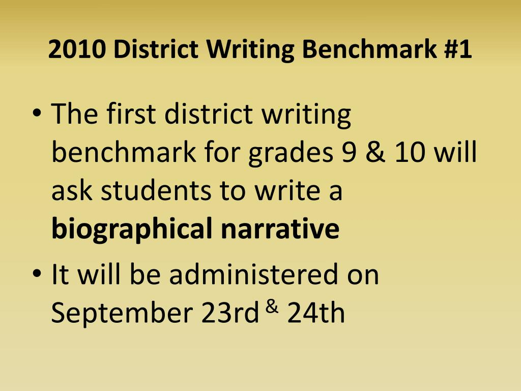 2010 District Writing Benchmark #1