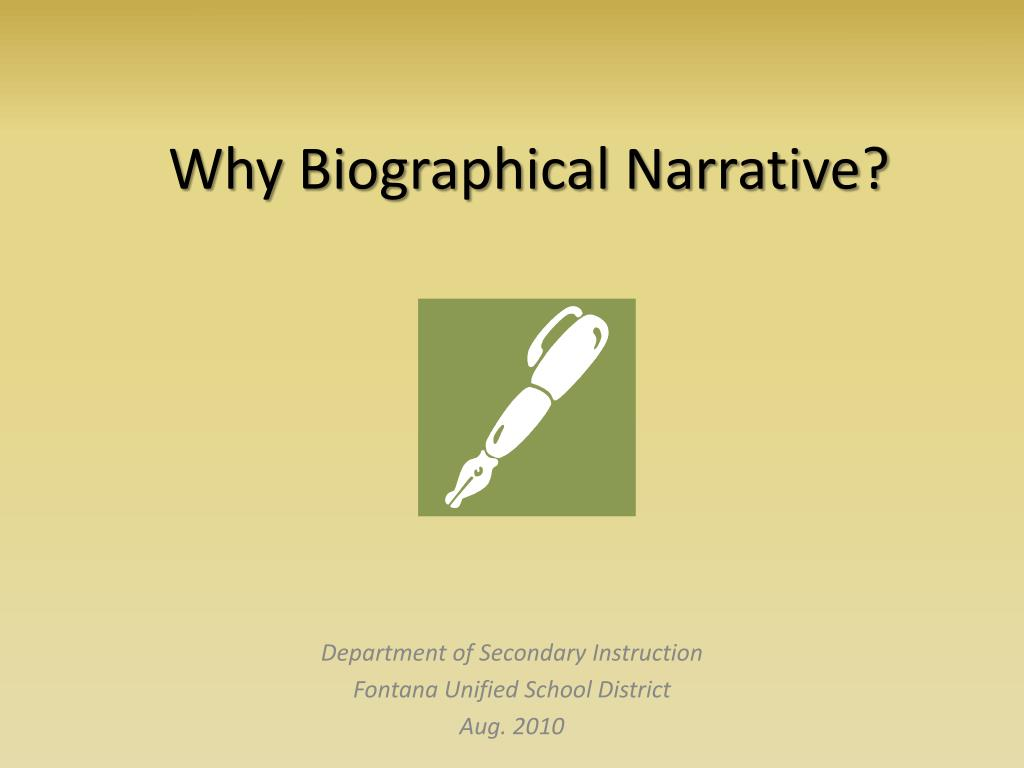 Why Biographical Narrative?