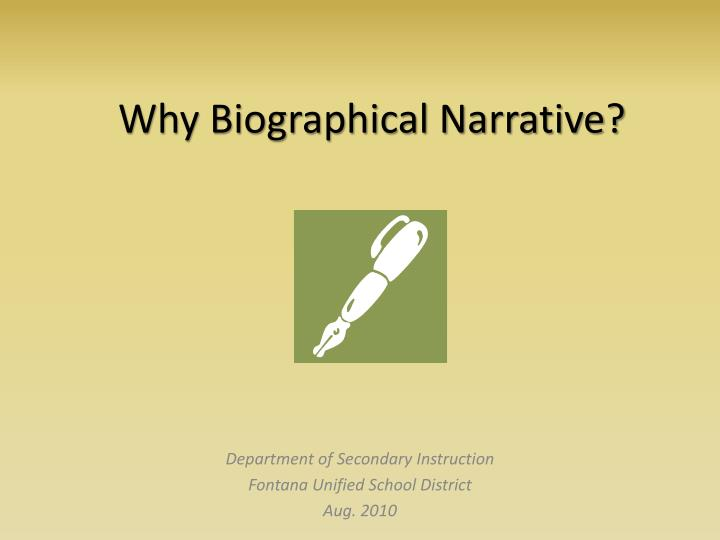 Why biographical narrative