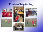 previous trip gallery