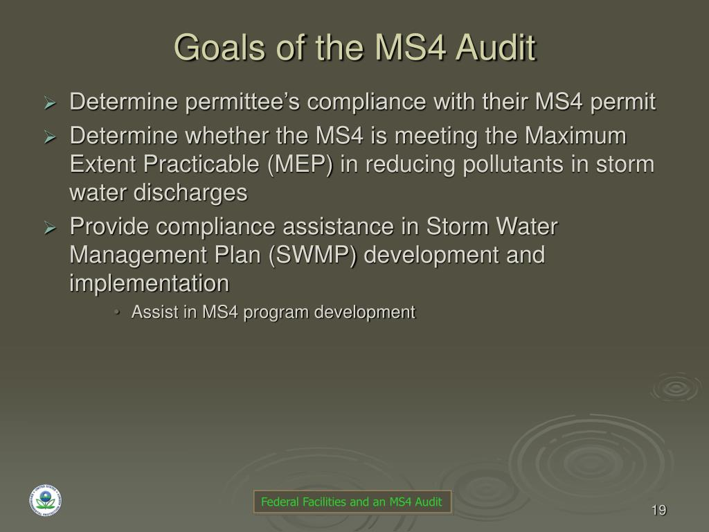 Goals of the MS4 Audit