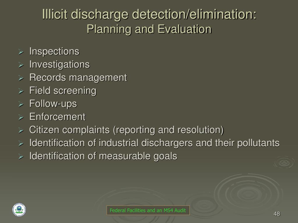 Illicit discharge detection/elimination: