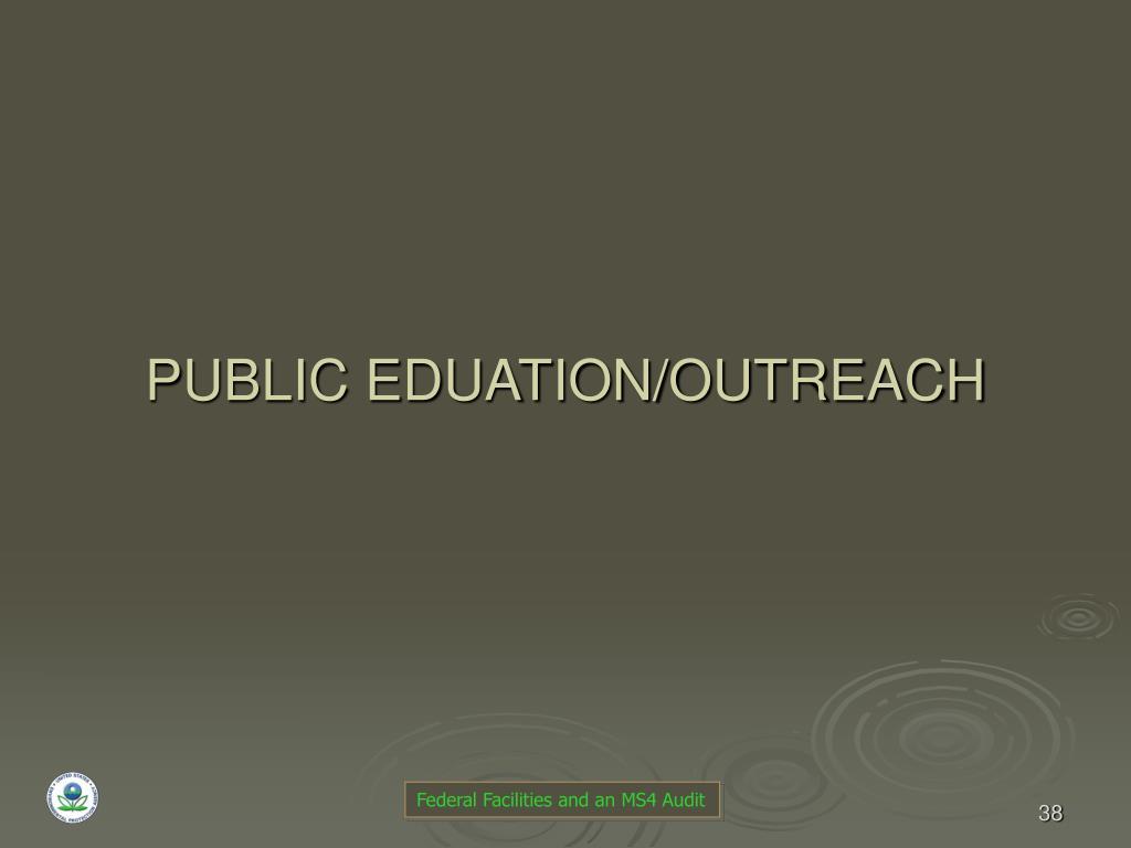 PUBLIC EDUATION/OUTREACH