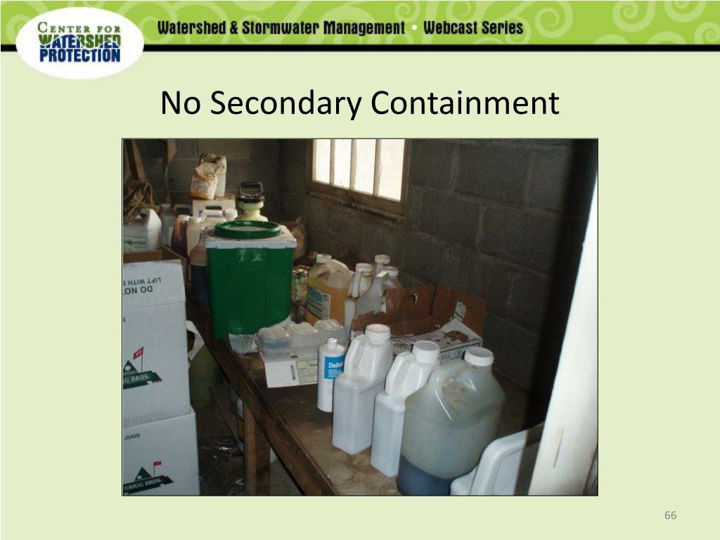 No Secondary Containment