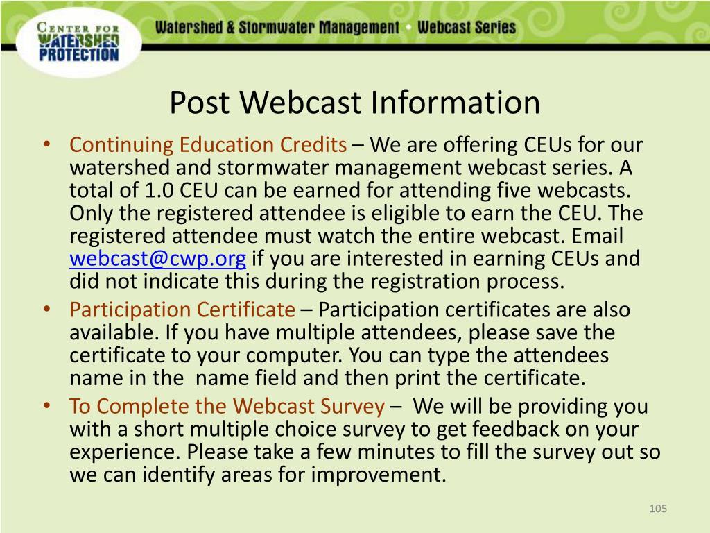 Post Webcast Information