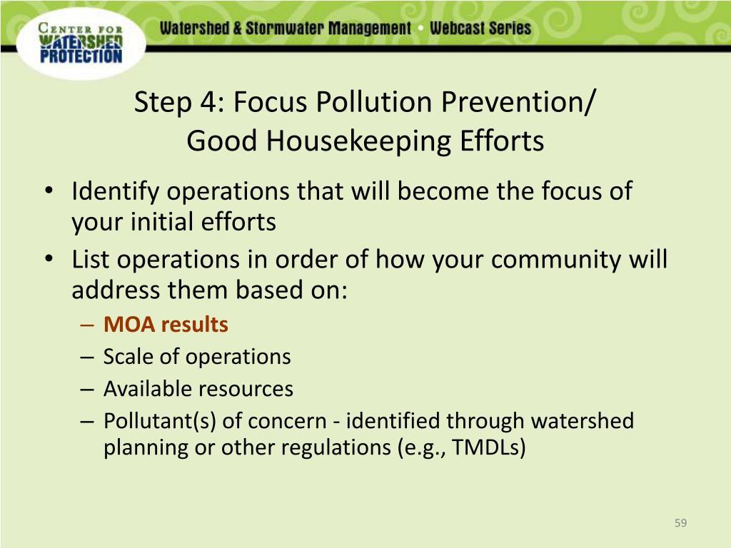 Step 4: Focus Pollution Prevention/