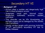 secondary ht vi