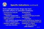 specific indications continued