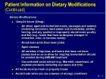 patient information on dietary modifications continued