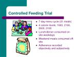 controlled feeding trial
