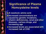 significance of plasma homcysteine levels