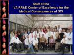 staff of the va rr d center of excellence for the medical consequences of sci