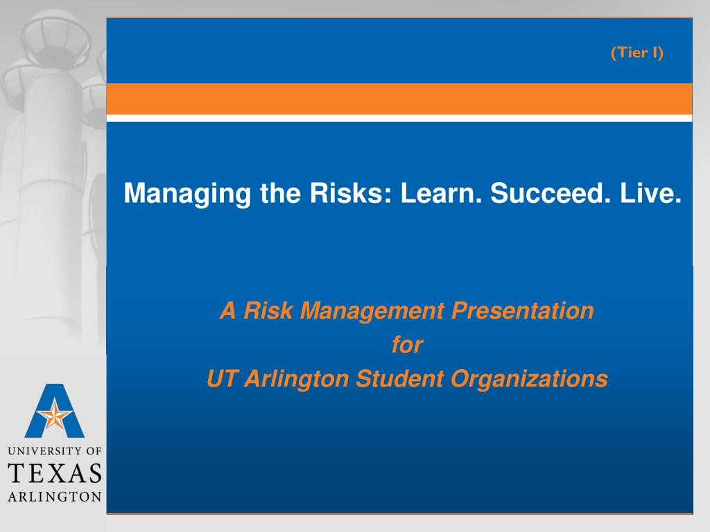 managing the risks learn succeed live l.