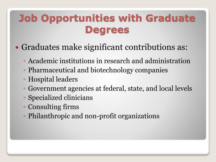 Job opportunities with graduate degrees
