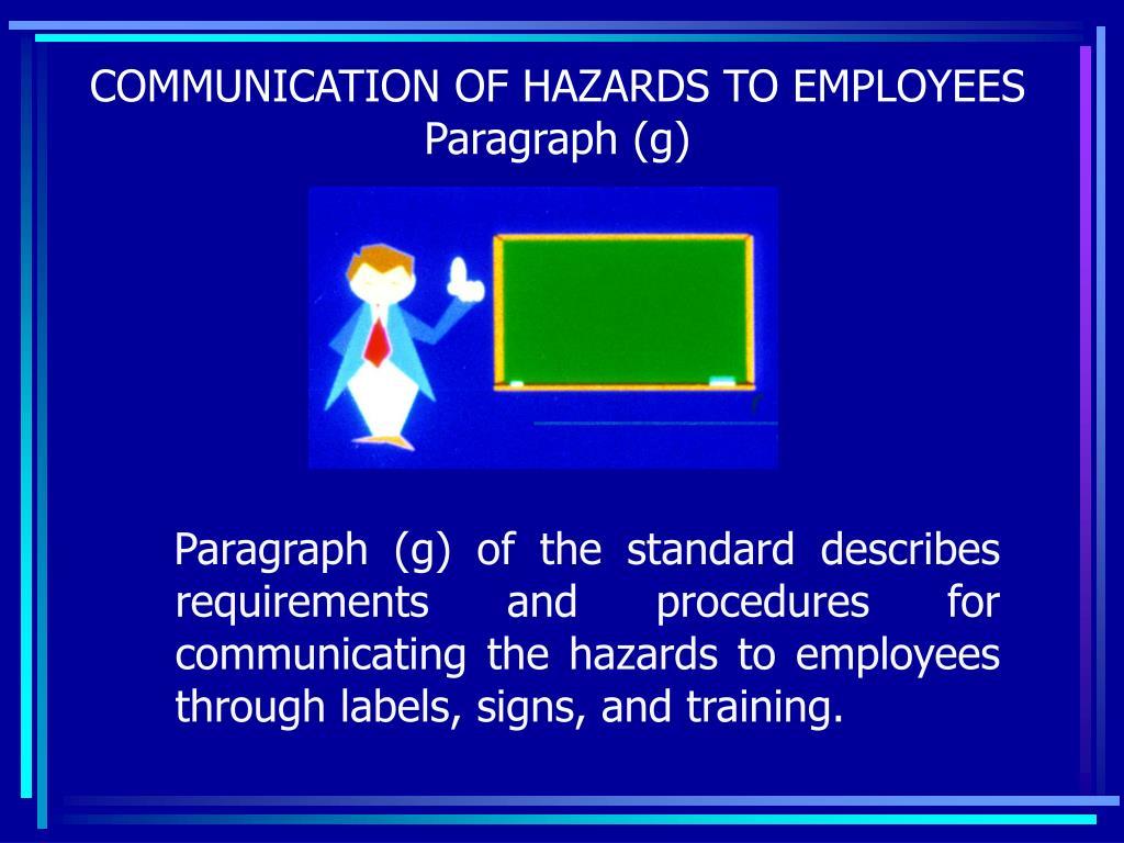 COMMUNICATION OF HAZARDS TO EMPLOYEES