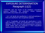 exposure determination paragraph c 244
