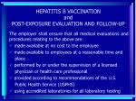 hepatitis b vaccination and post exposure evaluation and follow up