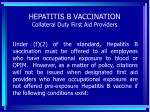 hepatitis b vaccination collateral duty first aid providers