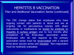 hepatitis b vaccination titer and additional vaccination series continued