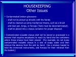 housekeeping other issues73