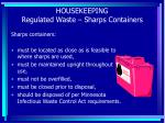 housekeeping regulated waste sharps containers
