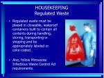 housekeeping regulated waste
