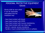 personal protective equipment gloves