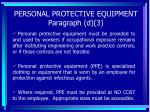 personal protective equipment paragraph d 3