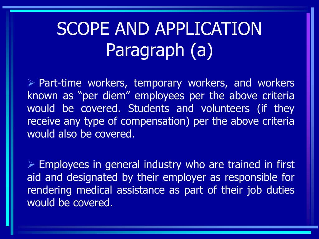 SCOPE AND APPLICATION