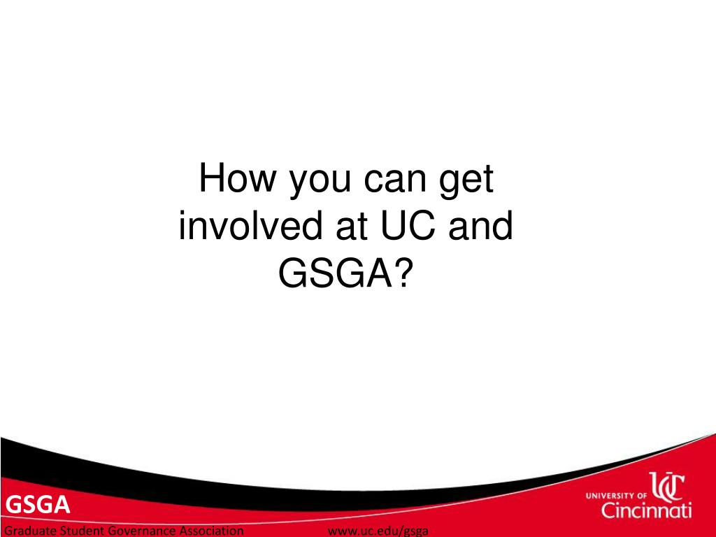How you can get involved at UC and GSGA?